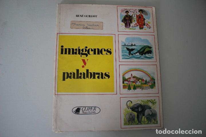 IMÁGENES Y PALABRAS (Libros Antiguos, Raros y Curiosos - Literatura Infantil y Juvenil - Otros)