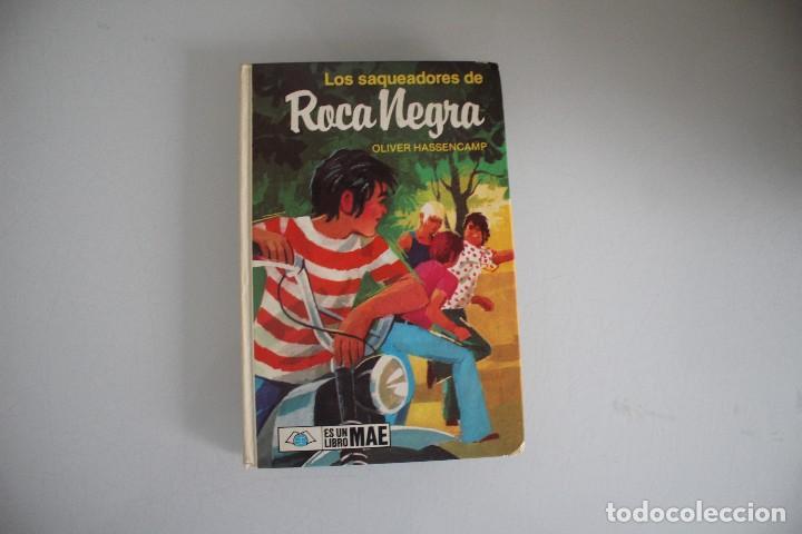 LOS SAQUEADORES DE ROCA NEGRA (Libros Antiguos, Raros y Curiosos - Literatura Infantil y Juvenil - Otros)