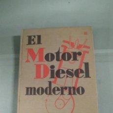 Libros antiguos: 1938. EL MOTOR DIÉSEL MODERNO - JOSÉ PUIG BATET. LUIS GILI EDITOR. Lote 287403783