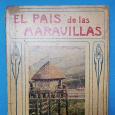 Libros antiguos: EL PAIS DE LAS MARAVILLAS. - EDITORIAL RAMÓN SOPENA -1936. Lote 287487638