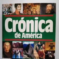 Libri antichi: CRÓNICA DE AMÉRICA. Lote 287580763
