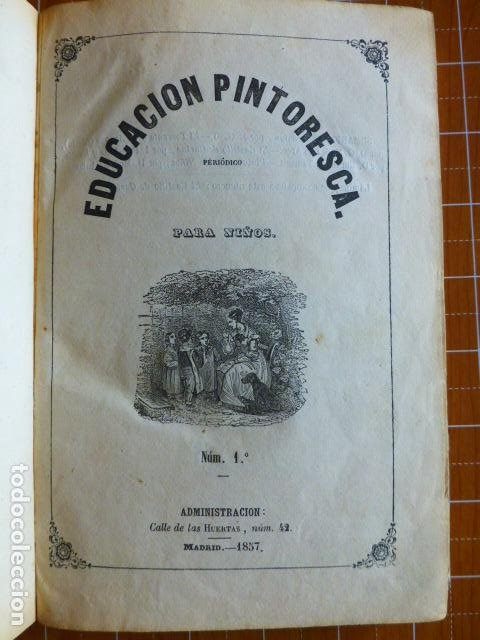 EDUCACIÓN PINTORESCA PARA NIÑOS TOMÓ I MADRID IMPRENTA DE MIGUEL CAMPO REDONDO 1857 (Libros Antiguos, Raros y Curiosos - Literatura Infantil y Juvenil - Otros)