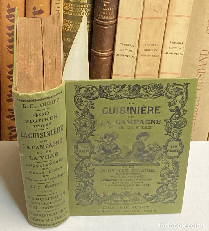 AÑO 1899 - LA CUISINIERE DE LA CAMPAGNE ET DE LA VILLE COUSINE ECONOMIQUE POR AUDOT - COCINA LIBRO (Libros Antiguos, Raros y Curiosos - Cocina y Gastronomía)