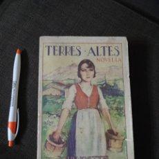Libros antiguos: TERRES ALTES , JOHN KNITTEL , LLIBRERIA CATALONIA , 1929 , REF 139. Lote 287771588