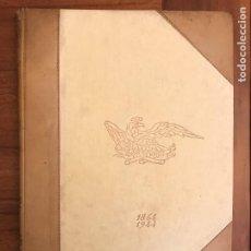 Libros antiguos: LA UNIÓN Y EL FENIX ESPAÑOL, ANIVERSARIO 1864-1944. LIBRO DE LUJO,. Lote 287784598