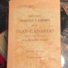 Libros antiguos: ESTUDIO SOCIOLOGICO Y ECONOMICO DE LAS ISLAS CANARIAS, DE RUIZ BENITEZ DE LUGO (1904). Lote 287788898