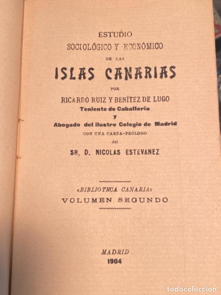 Libros antiguos: Estudio sociologico y economico de las islas canarias, de ruiz benitez de lugo (1904) - Foto 4 - 287788898