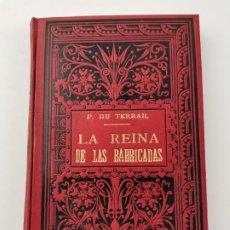Libri antichi: L-39. LA REINA DE LAS BARRICADAS, EDITORIAL MAUCCI. 1899.. Lote 287862353