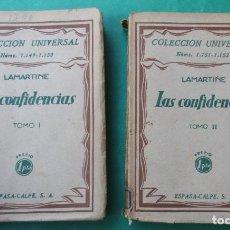 Libros antiguos: LAS CONFIDENCIAS. LAMARTINE. 2 TOMOS. COLECCIÓN UNIVERSAL 1930. 224 Y 201 PÁGINAS. VER FOTOS.. Lote 287883618