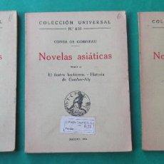 Libros antiguos: NOVELAS ASIÁTICAS. 3 TOMOS.CONDE DE GOBINEAU. COL. UNIVERSAL 1922. 86, 119 Y 69 PÁGINAS. NO COMPLETO. Lote 287884618