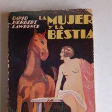 Libros antiguos: DAVID HERBERT LAWRENCE. LA MUJER Y LA BESTIA. EDITORIAL EL OMBU 1933. RÚSTICA.. Lote 287895023