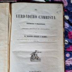 Libros antiguos: EL VERDADERO CAMBISTA. 1846.. Lote 287899228