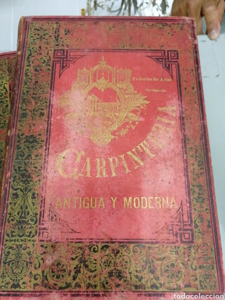 Libros antiguos: Tomos Carpinteria antigua y moderna 1893 - Foto 6 - 287930838