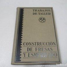 Libros antiguos: P. ZIETING Y B. BUXBAUM CONSTRUCCIÓN DE FRESAS Y ESMERILADO W9353. Lote 287978683