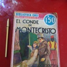 Libros antiguos: EL CONDE DE MONTECRISTO , BIBLIOTECA ORO TOMO II 1934 , REF 139. Lote 288019588