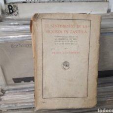 Libros antiguos: EL SENTIMIENTO DE LA RIQUEZA EN CASTILLA, PEDRO COROMINAS. Lote 288058663
