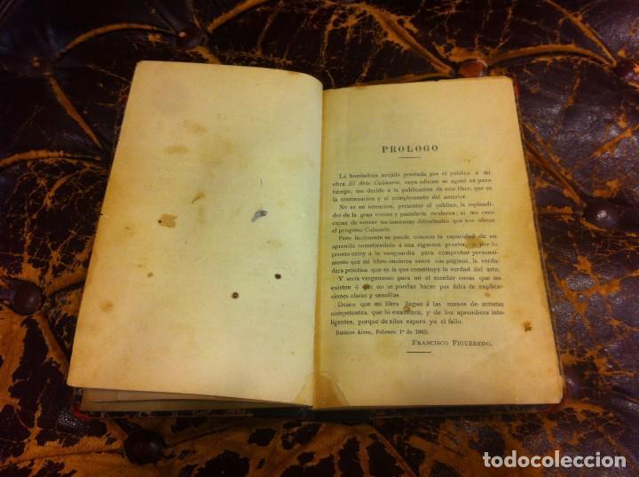 Libros antiguos: FRANCISCO FIGUEREDO. EL ARTE CULINARIO. ESCUELA DE COCINA Y PASTELERÍA MODERNA. 1889. BUENOS AIRES. - Foto 4 - 288075893