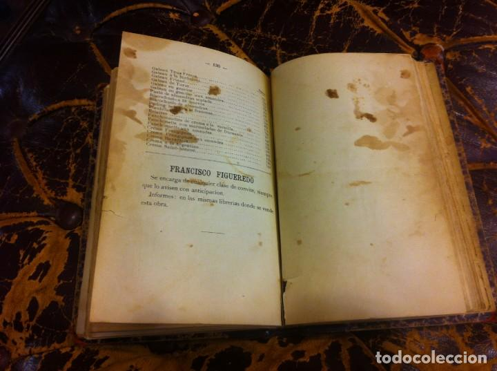 Libros antiguos: FRANCISCO FIGUEREDO. EL ARTE CULINARIO. ESCUELA DE COCINA Y PASTELERÍA MODERNA. 1889. BUENOS AIRES. - Foto 12 - 288075893