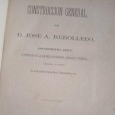 Libros antiguos: CONSTRUCCIÓN GENERAL LIBRO ANTIGUO. Lote 288104273