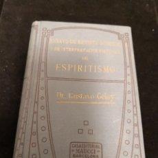 Libros antiguos: ENSAYO DE REVISTA GENERAL Y DE INTERPRETACIÓN SINTÉTICA DEL ESPIRITISMO GUSTAVO GELEY. Lote 288132743