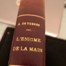 Libros antiguos: L, ENIGME DE LA MAIN A. DE THEBES 1912. Lote 288133153