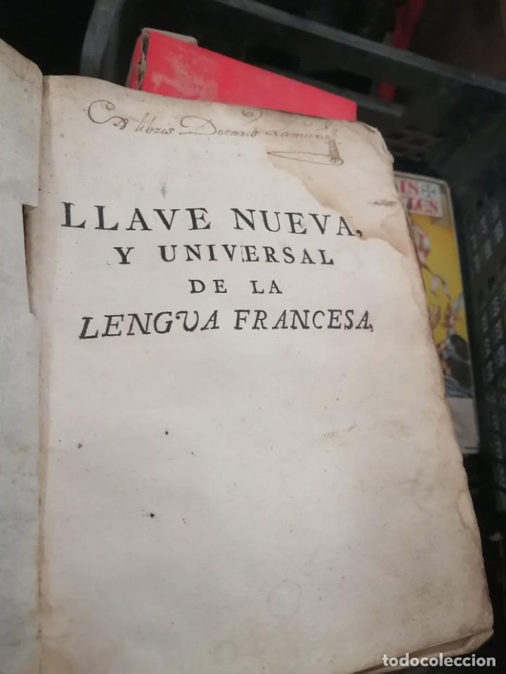 LLAVE NUEVA Y UNIVERSAL PARA APRENDER CON BREVEDAD Y PERFECCION LA LENGUA FRANCESA 1753 (Libros Antiguos, Raros y Curiosos - Otros Idiomas)