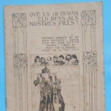 Libros antiguos: PAU VILA QUE'LS HI DURAN ELS REIS ALS NOSTRES FILLS 1912 JOGUINES REIS MAGS PEDAGOGIA. Lote 288157778