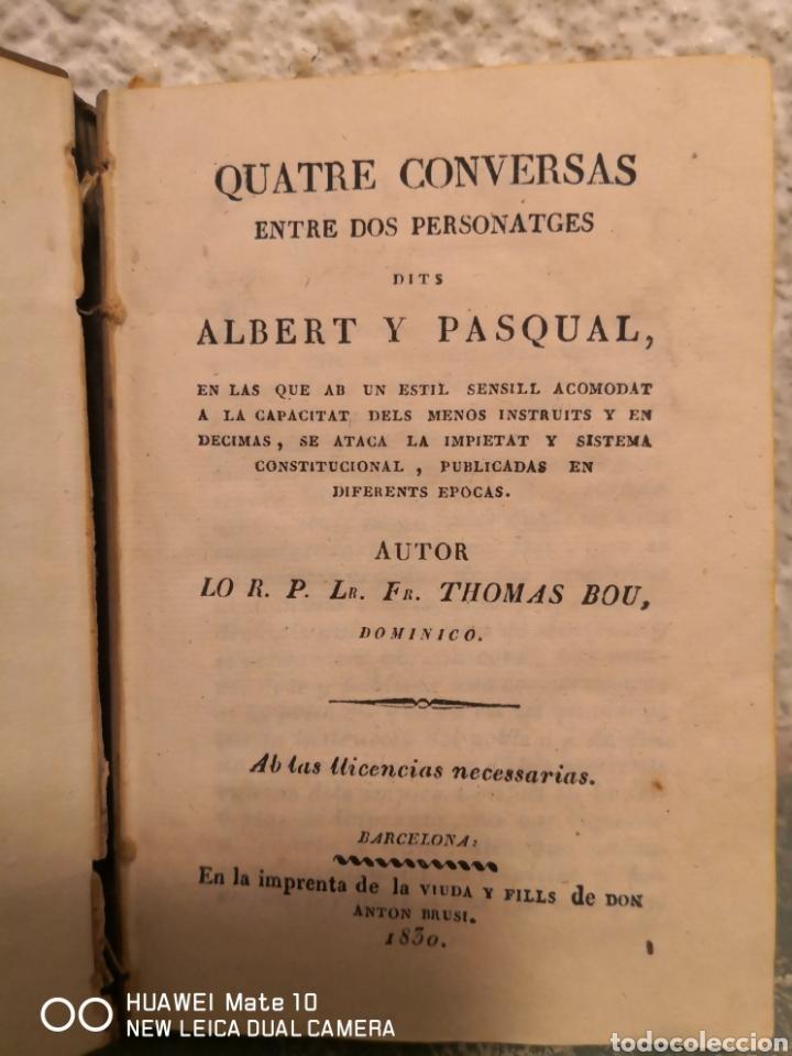 QUATRE CONVERSES ENTRE DOS PERSONATGES DITS ALBERT I PASQUAL THOMAS BOU 1830 (Libros Antiguos, Raros y Curiosos - Literatura - Otros)