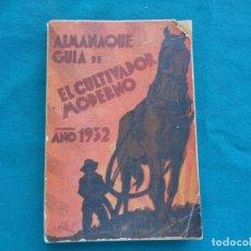 Libros antiguos: AGRICULTURA. ALMANAQUE GUÍA DE EL CULTIVADOR MODERNO AÑO 1932. Lote 288299843