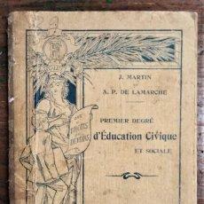 Libros antiguos: PREMIER DEGRÉ D'EDUCATION CIVIQUE. Lote 288316758