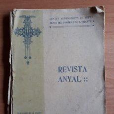 Libros antiguos: REVISTA ANYAL 1912 . CENTRE AUTONOMISTA DE DEPENDENTS DEL COMERS Y DE L'INDUSTRIA.. Lote 288357383