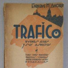 Libros antiguos: ENRIQUE M. AMORIM. TRÁFICO. BUENOS AIRES, CUENTOS Y NOTAS. PRIMERA EDICIÓN (1927). Lote 288382578