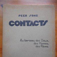 Libros antiguos: PEER SONG.CONTACTS.AU BERCEAU DES DIEUX,DES HOMES,DES REVES.ED.NOU JOURNAL DE L'EST. NANCY 1930. Lote 288386293