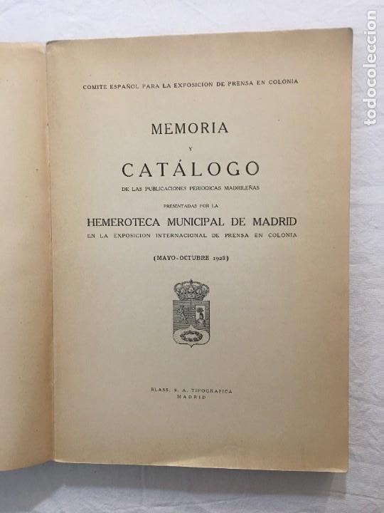 Libros antiguos: Memoria y Catálogo de las Publicaciones Periódicas Madrileñas Hemeroteca Municipal. 1928. - Foto 2 - 288390708