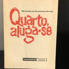 Libros antiguos: QUARTO, ALUGA-SE DE FERNANDO DE ABRANCHES - FERRÃO. Lote 288402223