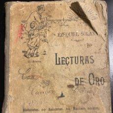 Libros antiguos: LECTURAS DE ORO. EZEQUIEL SOLANA. Lote 288406478