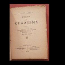 Libros antiguos: LA COCINA DE CUARESMA. P. J. DE SAN LUIS. Lote 288474583