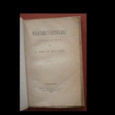 Libri antichi: VIGATANS Y BOTIFLES. NOVELA HISTÓRICA. MARIA DE BELL-LLOCH. Lote 288475313