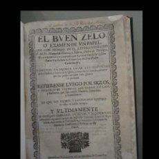 Libros antiguos: EL BUEN ZELO, O EXAMEN DE UN PAPEL QUE CON NOMBRE DEL REVERENDISSIMO P.M. FR. MANUEL DE GUERRA. Lote 288480448
