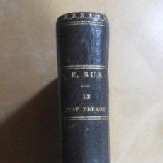 Libros antiguos: LE JUIF ERRANT (7-8) - EUGENE SUE - ED. PAULIN - 1845 * EN FRANCES. Lote 288537143