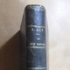 Libros antiguos: LE JUIF ERRANT (5-6) - EUGENE SUE - ED. PAULIN - 1845 * EN FRANCES. Lote 288537368