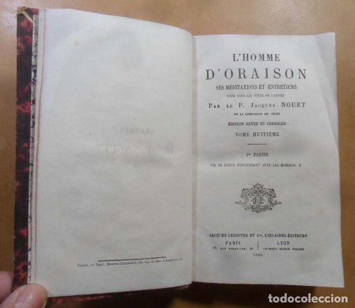 Libros antiguos: L HOMME D ORAISON - P. JACQUES NOUET - ED. JACQUES LECOFFRE - 1866 * EN FRANCES - Foto 3 - 288539203