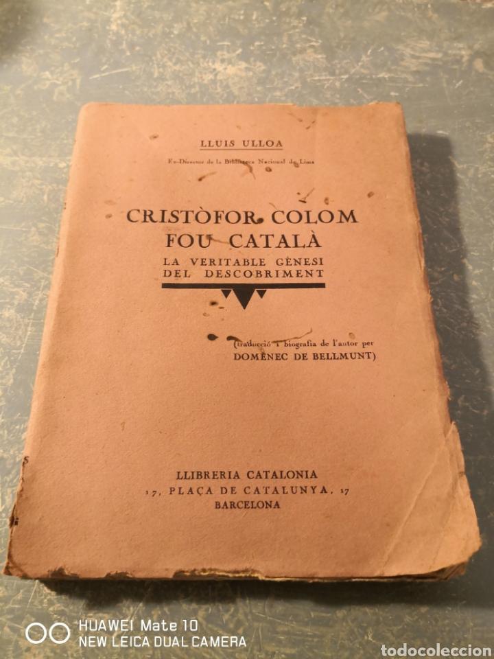 CRISTÒFOR COLOM FOU CATALÀ LLUÍS ULLOA (Libros Antiguos, Raros y Curiosos - Literatura - Otros)