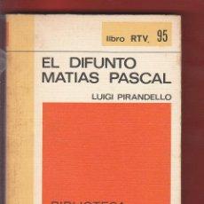 Libros antiguos: EL DIFUNTO MATIAS PASCAL LUIGI PIRANDELLO 223PAG AÑO1971 LE4177. Lote 288628193
