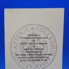 Libros antiguos: PREGON DE LAS CONMEMORACIONES PATRONALES DEL ILUSTRE COLEGIO DE ABOGADOS DE JEREZ DE LA FRA. 1996.. Lote 288634733