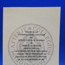 Libros antiguos: PREGON DE LAS CONMEMORACIONES PATRONALES DEL ILUSTRE COLEGIO DE ABOGADOS DE JEREZ DE LA FRA. 1995.. Lote 288634953