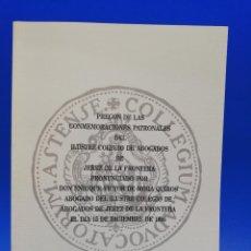 Libros antiguos: PREGON DE LAS CONMEMORACIONES PATRONALES DEL ILUSTRE COLEGIO DE ABOGADOS DE JEREZ DE LA FRA. 1995.. Lote 288635078