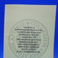 Libros antiguos: PREGON DE LAS CONMEMORACIONES PATRONALES DEL ILUSTRE COLEGIO DE ABOGADOS DE JEREZ DE LA FRA. 1998.. Lote 288635268