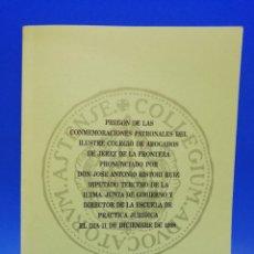 Libros antiguos: PREGON DE LAS CONMEMORACIONES PATRONALES DEL ILUSTRE COLEGIO DE ABOGADOS DE JEREZ DE LA FRA. 1998.. Lote 288635383