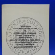 Libros antiguos: PREGON DE LAS CONMEMORACIONES PATRONALES DEL ILUSTRE COLEGIO DE ABOGADOS DE JEREZ DE LA FRA. 1997.. Lote 288635578